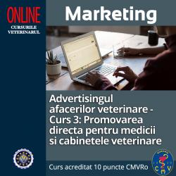 """Curs """"Advertisingul afacerilor veterinare - Curs 3: Promovarea directa pentru medicii si cabinetele veterinare"""""""
